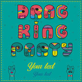 Inscription Drag King Party Funny pink Letters with bright part
