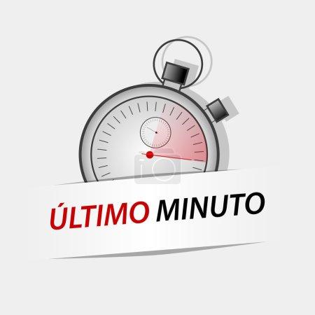 """Last minute. Spanish text """"Last minute"""""""