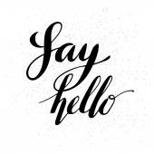 Say hand lettering text