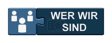 Photo pour Puzzle de bouton de deux pièces de puzzle avec symbole montrant qui nous sommes en langue allemande - image libre de droit