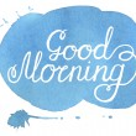 Good morning. Hand written inscription on blue han...