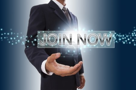 Businessman hand showing join now .