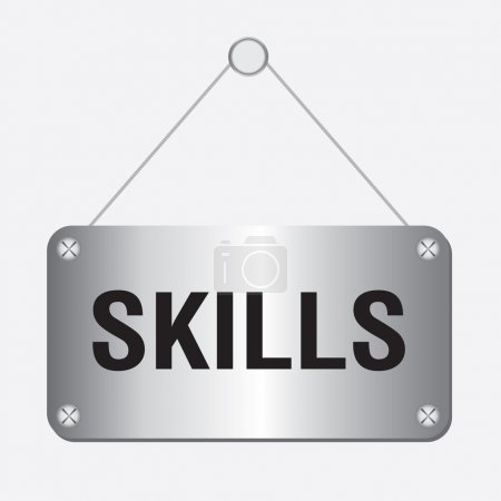 Silver metallic skills sign hanging on the wall