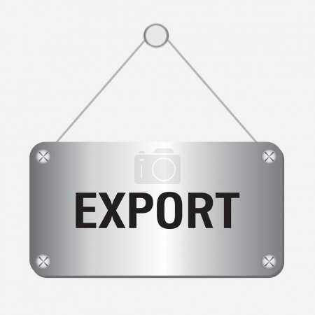 Silver metallic export sign hanging on the wall
