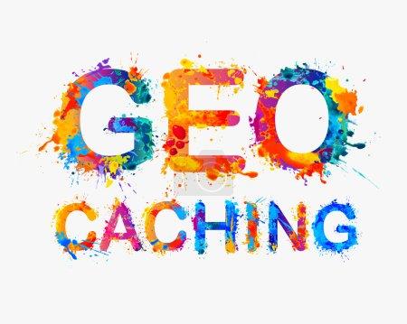 Geocaching. Splash paint word