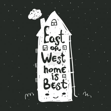 East or West home is best, poster