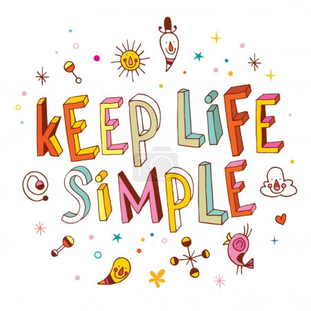 Illustration for Keep life simple unique lettering design - Royalty Free Image