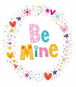 Be mine Valentines day love card