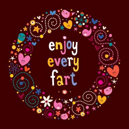 Enjoy Every Fart