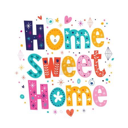 Illustration pour Home sweet home typography lettering decorative text. Vector illustration - image libre de droit