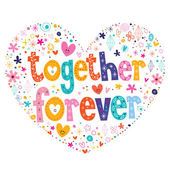 Together forever text