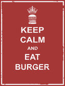 Keep calm and eat burger poster for food campaign vector design