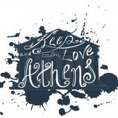 Vector illustration with phrase Keep calm and love Athens  Poster design art with creative slogan Retro greeting card in sketch style