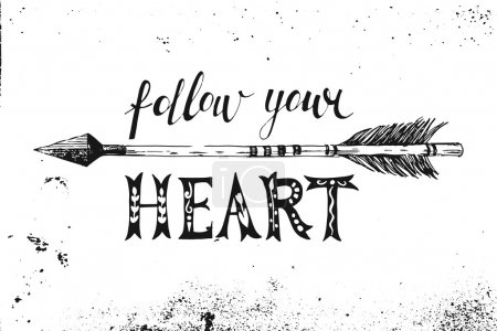 Follow your heart. Hand drawn lettering