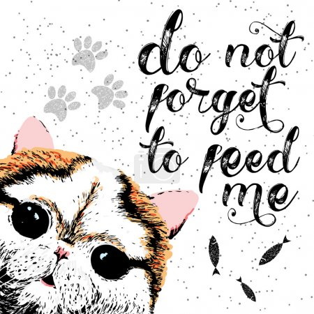 Do not forget to feed me