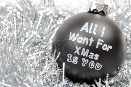 Photo pour Boule de sapin de Noël - tout ce que je veux pour Noël est vous - image libre de droit