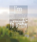 Im Not Young Enough to Know Everything Quote