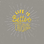 Card with hand drawn typography design element for greeting cards posters and print Life is better when you're laughing on grey background