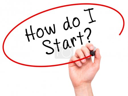 Photo for Man Hand writing How do I Start? with black marker on visual screen. Isolated on white. Learn, technology, internet concept. Stock Image - Royalty Free Image