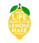When life gives you lemons make lemonade - motivational  quote Hand drawn typography poster Vector calligraphy lettering