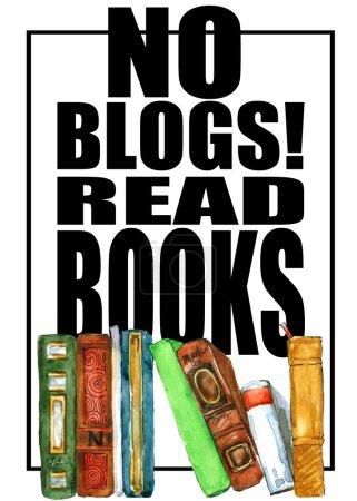 Photo pour Illustration de livres. Pas de blogs, lire des livres T-shirt imprimé. Livres d'aquarelle. Affiche de fond pour l'éducation, librairie, bibliothèque. - image libre de droit