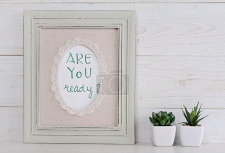 Changes poster Are you ready? Scandinavian or  shabby chic styl. Home interier decoration.