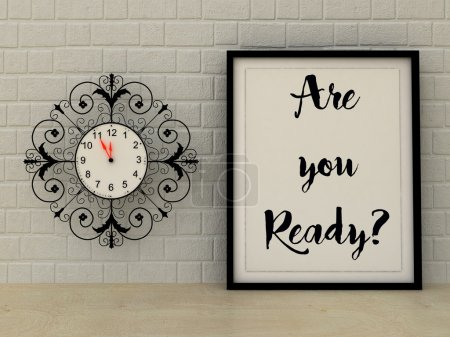 Vintage clock  Are you ready poster in frame. Motivational Inspirational quote. Changes, Choice concept. Scandinavian style home interior decoration.