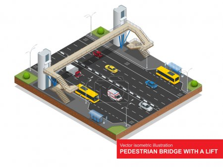 Isometric pedestrian bridge with a lift over the highway. Set of the isometric pedestrian bridge with a lift, bus, sedan, taxi, mini, ambulance and bus stop. Vector flat 3d illustration. City traffic.
