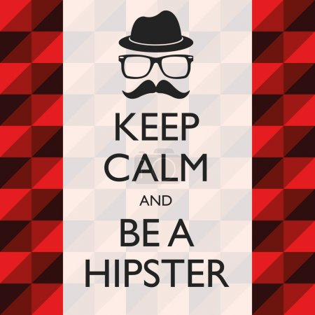 Illustration Graphic Vector Be A Hipster