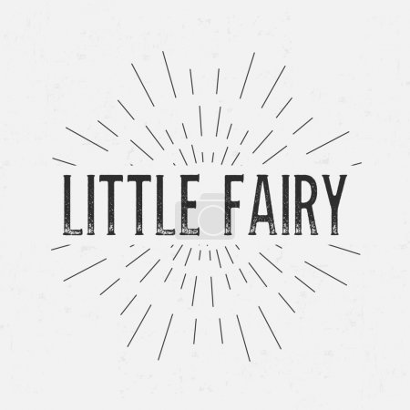 Illustration for Abstract creative vector design layout with text - little fairy. Vintage concept background, art template, retro elements, logo, labels, layout, badge, old banner, card. Hand made typography word. - Royalty Free Image