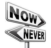 Teď nebo nikdy