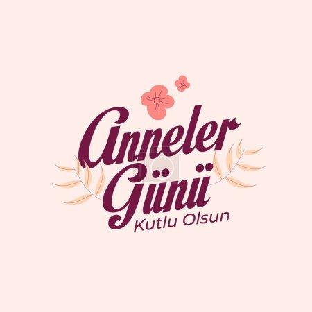 Illustration pour Anneler Gunu kutlu olsun. traduction : Joyeuse fête des mères.Typographie vectorielle - image libre de droit
