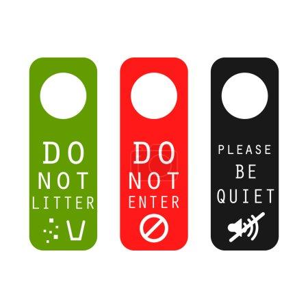 Do not litter, enter, be quiet door signs.