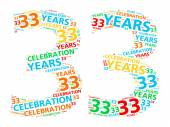 Colorful word cloud for celebrating a 33 year birthday or anniversary