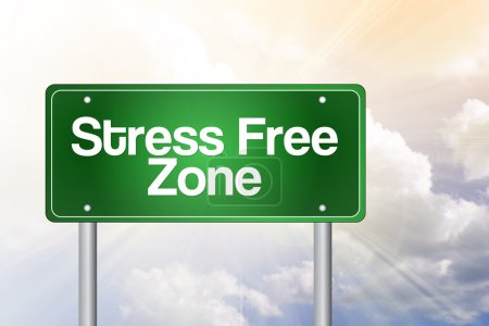 Stress Free Zone Green Road Sign, business concep