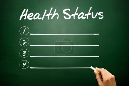 Hand drawn Health Status blank list, business concept on blackbo