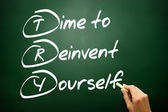 Hand drawn Time to Reinvent Yourself (TRY), business concept on