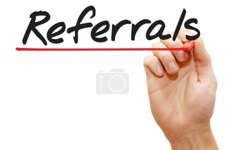 Hand writing Referrals, business concep