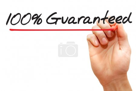 Hand writing 100 Percent Guaranteed, business concep