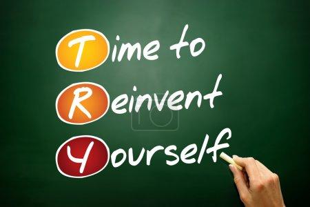 Photo pour Time to Reinvent Yourself (Try), concept d'entreprise sur tableau noir - image libre de droit