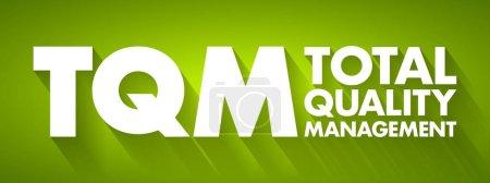 Illustration pour TQM - Total Quality Management acronyme, business concept background - image libre de droit