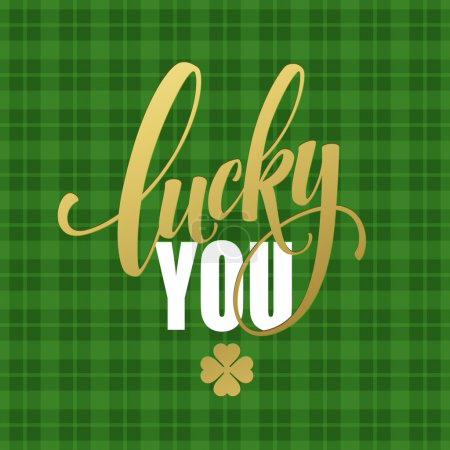 Happy St. Patricks Day greating. Lucky Calligraphy...