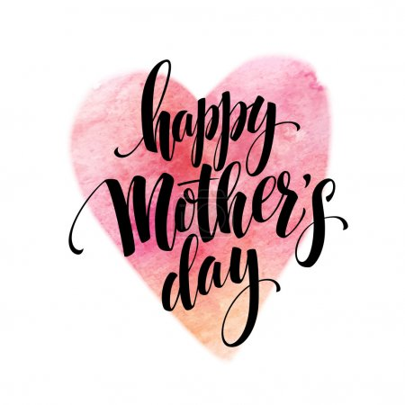 hand drawn Decorative lettering  Happy Mothers Day  withwatercolor heart. Vector illustration
