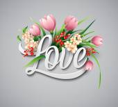 Word Love with realistic flowers Vector illustration