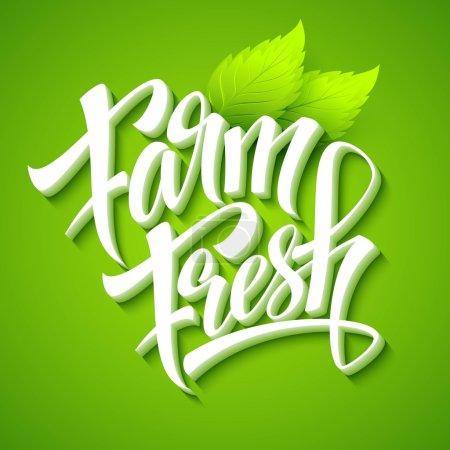 Photo for Farm Fresh, calligraphic inscription. Vector illustration EPS 10 - Royalty Free Image