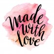 Made with love. Watercolor lettering. Vector illus...