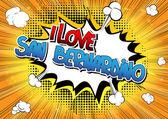 I Love San Bernardino - Comic book style word