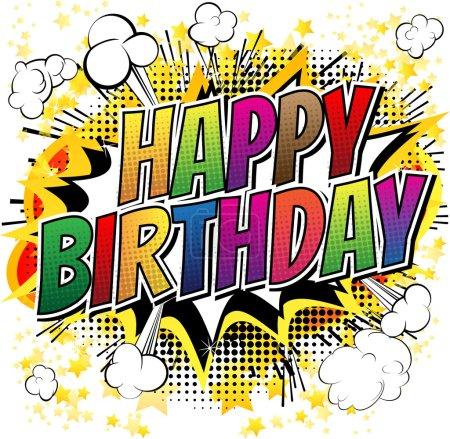 Illustration pour Joyeux anniversaire - Carte de style BD isolée sur fond blanc . - image libre de droit