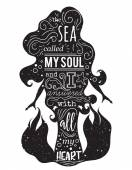 Silhouette of mermaid with inspirational quote The sea called my soul and I answered with all my heart Typography poster Concept design for t-shirt print tattoo Vintage vector illustration