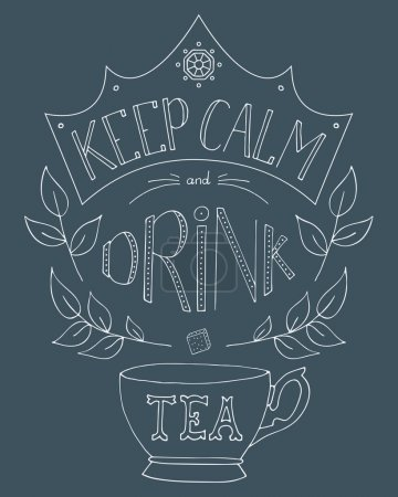 Hand drawn keep calm and drink tea